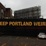 "The famous ""Keep Portland Weird"" sign"